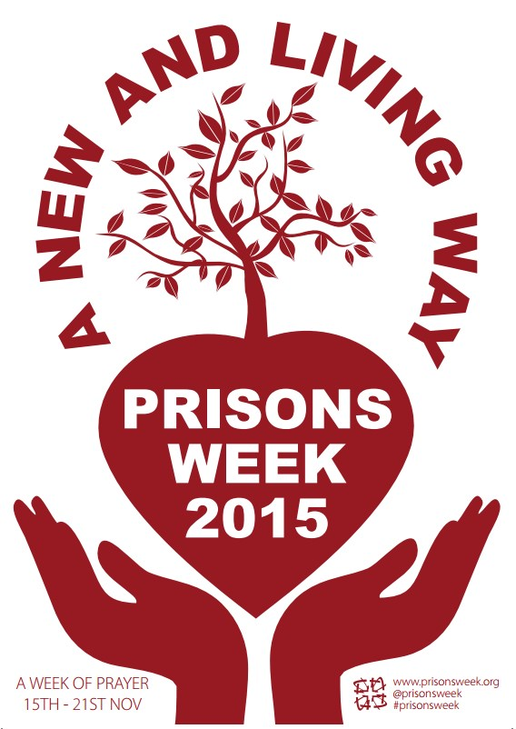 Prisons Week 2015 'A new and living way'